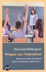 Vente EBooks : Propos sur l'éducation  - Normand Baillargeon
