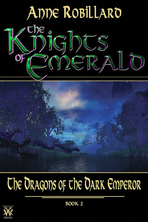 Knights of Emerald 02 : The Dragons of the Dark Emperor