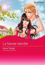 Vente Livre Numérique : La fiancée interdite  - Kana Takagi - Kathryn Taylor