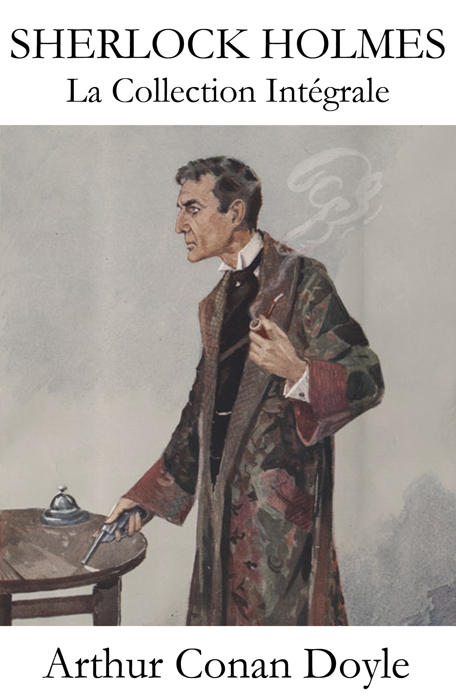 Sherlock Holmes ; la collection intégrale