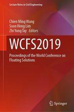 WCFS2019  - Zhi Yung Tay - Chien Ming Wang - Soon Heng Lim