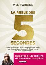 Vente Livre Numérique : La règle des 5 secondes  - Robbins Mel