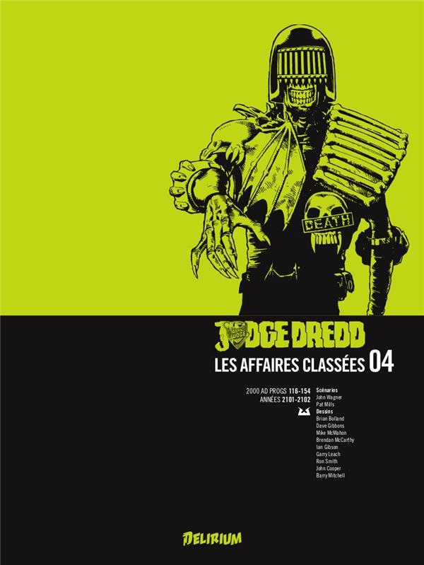 Judge Dredd - les affaires classées T.4 ; années 2101-2102