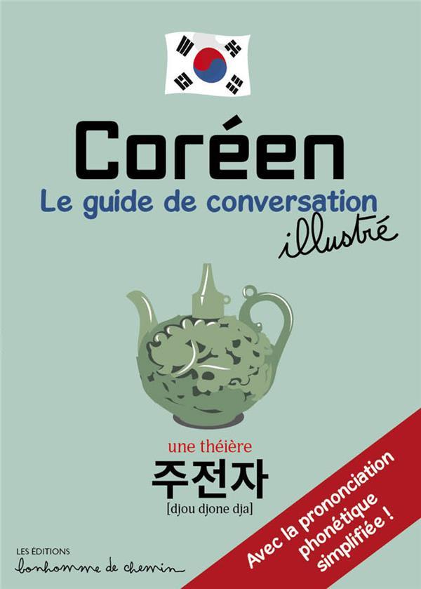 Coréen, le guide de conversation illustré