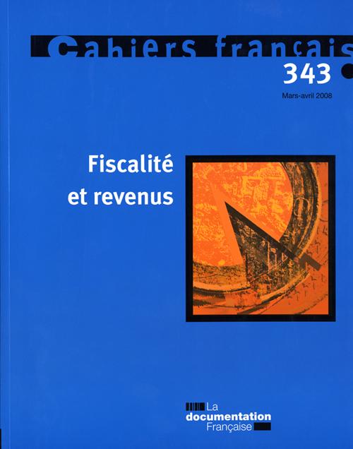 cahiers français t.343 ; fiscalité et revenus