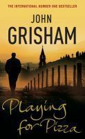 Vente Livre Numérique : Playing for Pizza  - John Grisham