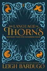 Vente EBooks : The Language of Thorns  - Leigh Bardugo