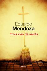Vente Livre Numérique : Trois Vies de saints  - Eduardo Mendoza