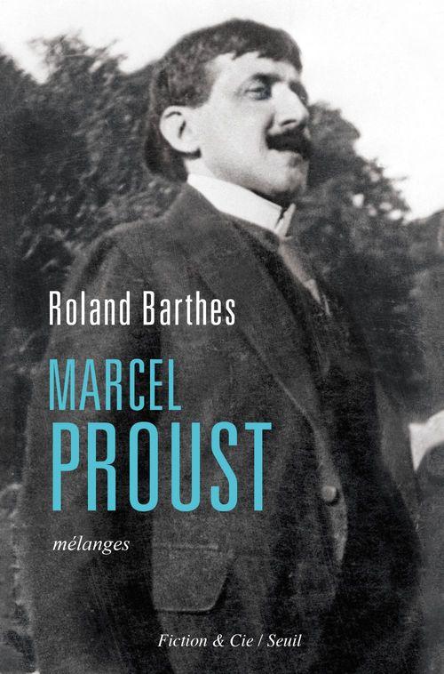 Marcel Proust ; mélanges