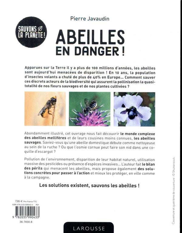 Abeilles en danger ! ; pour mieux connaître et protéger les abeilles domestiques et sauvages