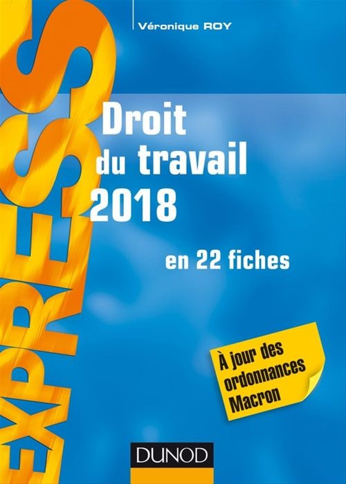 Droit du travail 2018 - 22e éd.