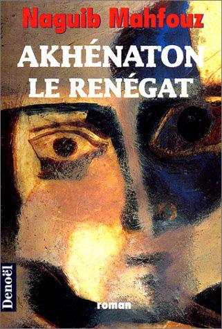 Akhenaton (Le Renegat)