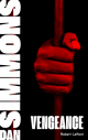 Vengeance - Tome 1  - Dan Simmons