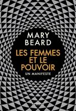 Les femmes et le pouvoir  - Mary Beard