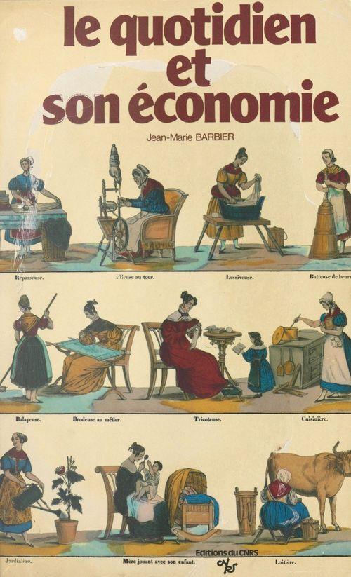Le quotidien et son économie