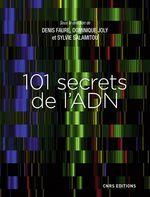 Vente Livre Numérique : 101 secrets de l'ADN  - Denis Faure - Dominique Joly - Sylvie Salamitou