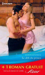 Vente Livre Numérique : Le défi du prince - Un chalet sous la neige  - Sharon Kendrick - Lee Wilkinson