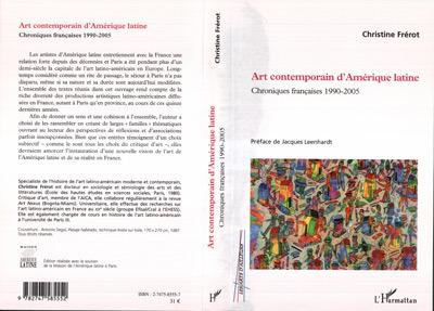 Art contemporain d'Amérique latine ; chroniques françaises, 1990-2005