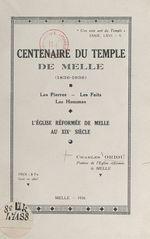 Centenaire du temple de Melle, 1836-1936  - Charles Oriou