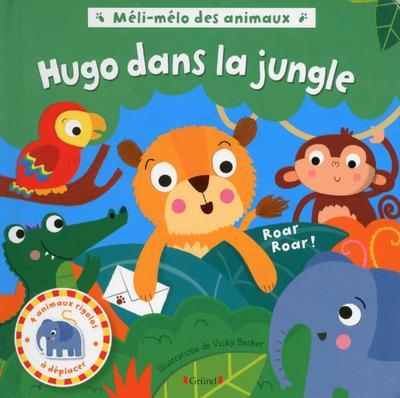 Méli-mélo des animaux ; Hugo dans la jungle
