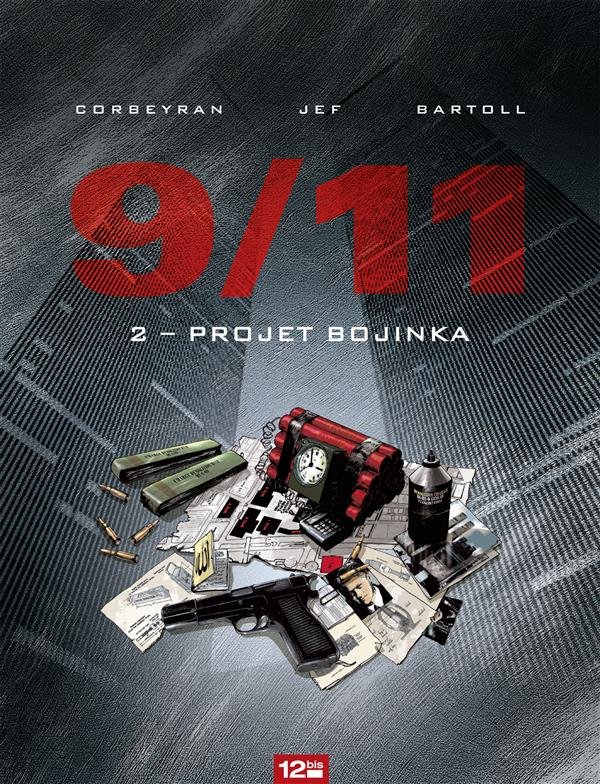 9/11 T.2 ; Projet Bojinka