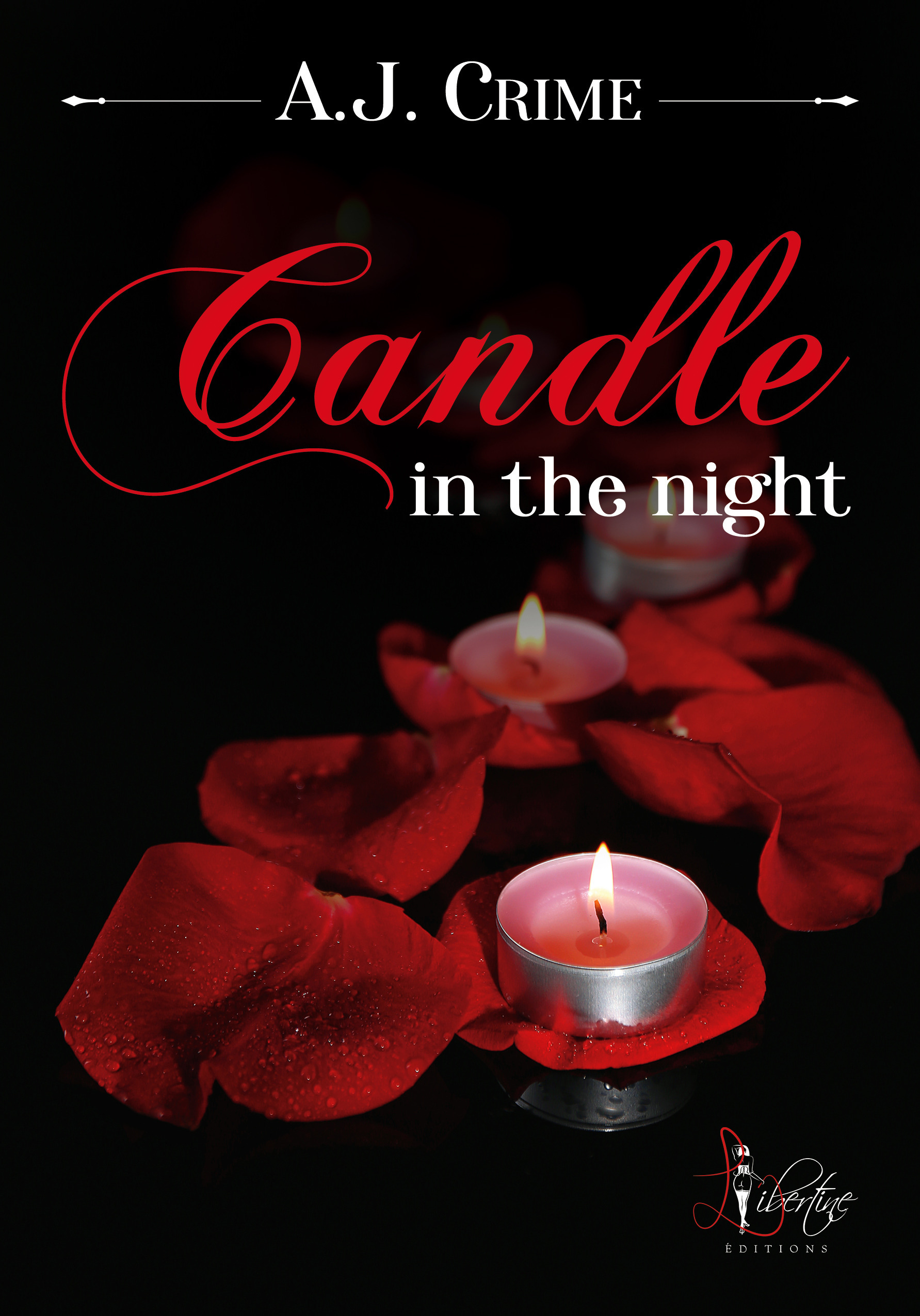 Candle in the night  - A. J. Crime