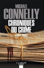 Vente Livre Numérique : Chroniques du crime  - Michael Connelly