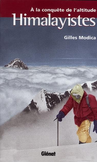 Himalayistes ; à la conquête de l'altitude