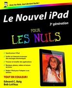 Vente Livre Numérique : Le Nouvel iPad (3e génération) Pour les Nuls  - Edward C. BAIG - Bob LEVITUS