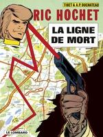 Ric Hochet - tome 23 - La Ligne de mort  - Duchâteau - A.P. Duchâteau