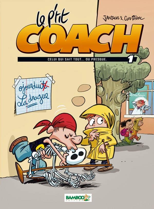 Le p'tit coach t.1 ; celui qui sait tout... ou presque