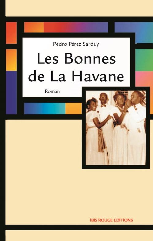 Les bonnes de la Havane