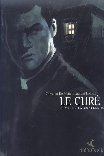 le curé t.1 ; la confession