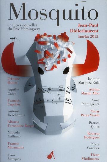 Mosquito et autres nouvelles du prix Hemingway 2012