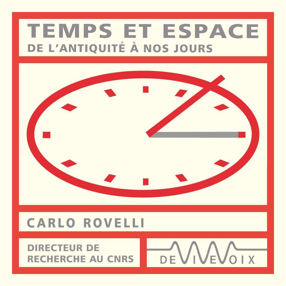 Temps et espace. De l'antiquité à nos jours