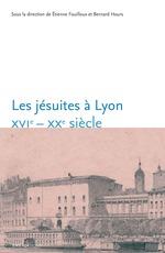 Vente Livre Numérique : Les jésuites à Lyon  - Bernard Hours - Étienne Fouilloux