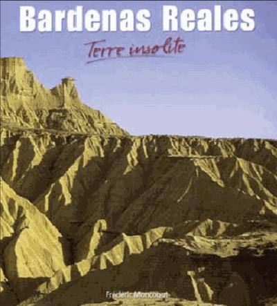 Bardenas Reales, terre insolite