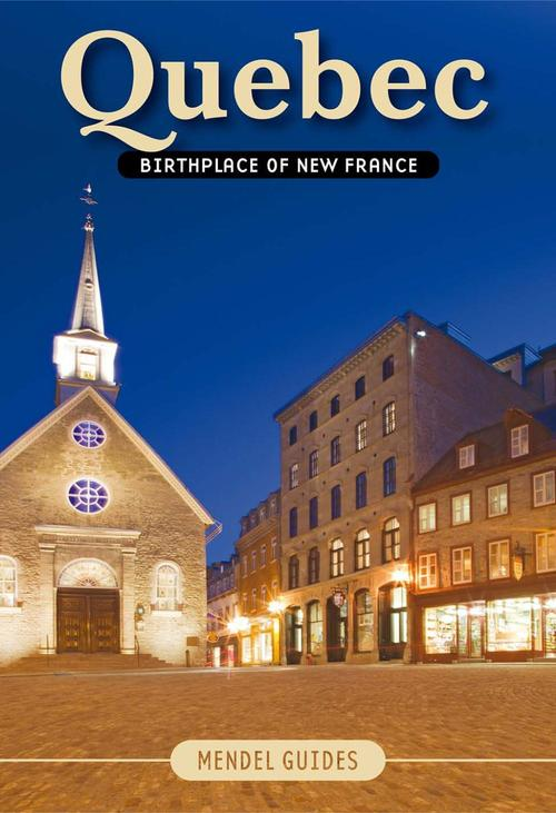 Quebec, birthplace of New France