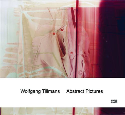 Wolfgang Tillmans abstract photography 1992-2010