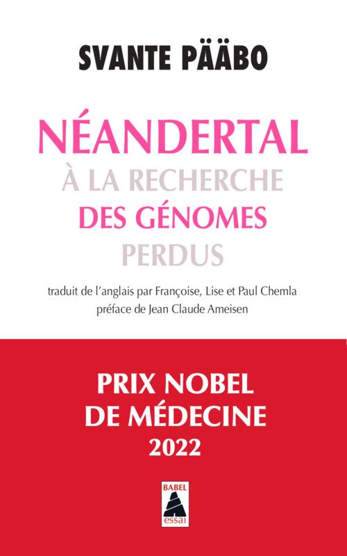 Néandertal ; à la recherche des génomes perdus