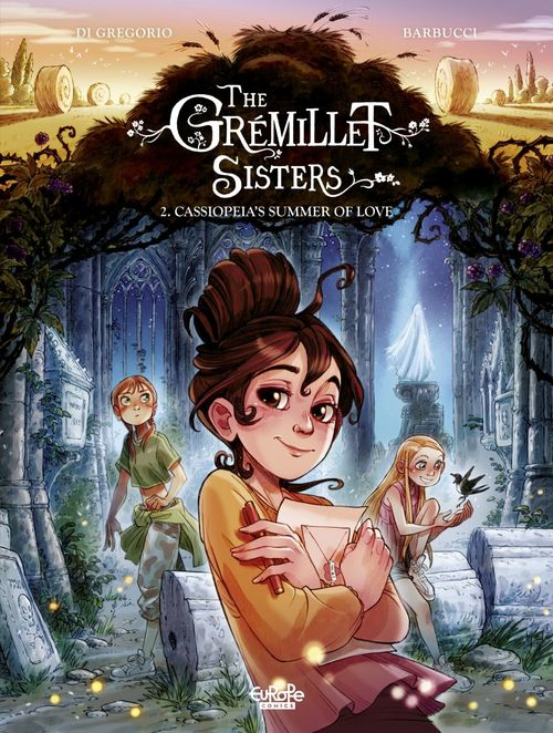 The Grémillet Sisters 2. Cassiopeia's Summer of Love