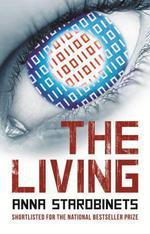 Vente Livre Numérique : The Living  - Anna Starobinets
