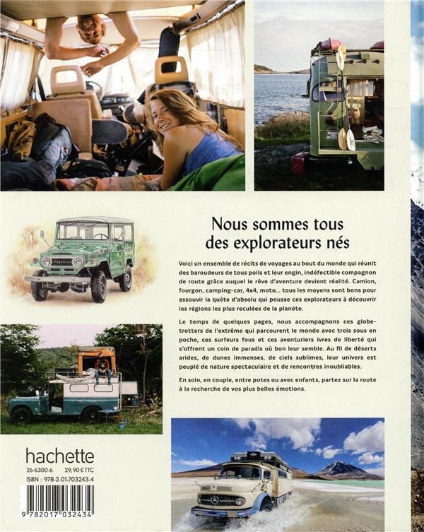 Guide bleu sur la route ; road trip autour du monde en 4 x 4, van, moto...