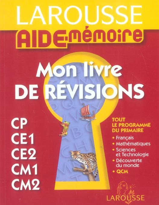 Aide Memoire Larousse Mon Livre De Revisions Du Cp Au