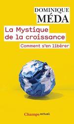 Vente EBooks : La Mystique de la croissance  - Dominique Méda
