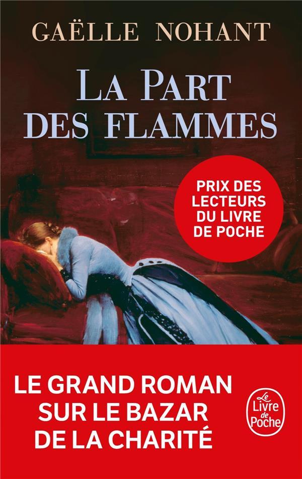 NOHANT GAELLE - LA PART DES FLAMMES