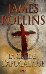 Vente EBooks : La clé de l'apocalypse  - James ROLLINS