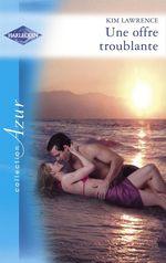 Vente Livre Numérique : Une offre troublante (Harlequin Azur)  - Kim Lawrence