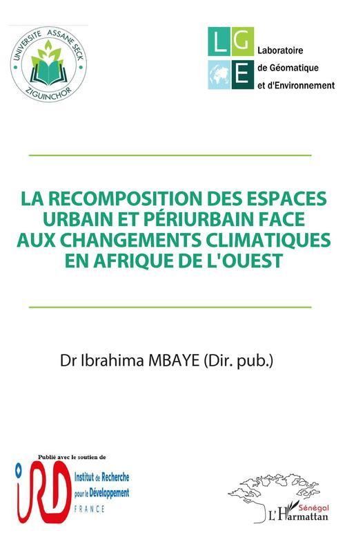 La recomposition des espaces urbain et périurbain face aux changements climatiques en Afrique de l'Ouest