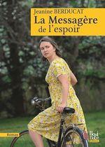 Vente EBooks : La Messagère de l'espoir  - Jeanine Berducat
